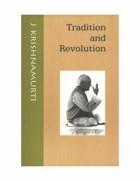 """Джидду Кришнамурти """"Традиция и революция"""""""