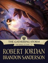 """Роберт Джордан и Брендон Сандерсон """"Грядущая буря"""""""