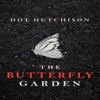 Дот Хатчисон «Сад бабочек»