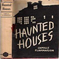 Камиль Фламмарион «Дома с привидениями»